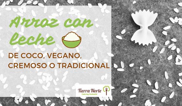 Arroz con leche vegano, de coco, cremoso o asturiano