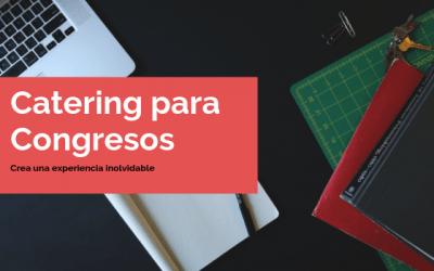 ▷  Catering para Congresos en Madrid