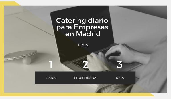 Catering diario para Empresas en Madrid