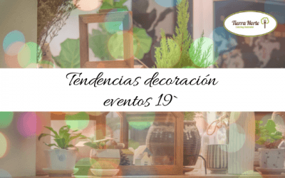Tendencias en decoración de eventos 2019
